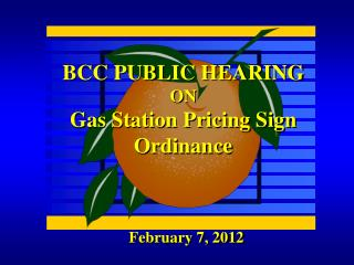 BCC PUBLIC HEARING ON Gas Station Pricing Sign Ordinance