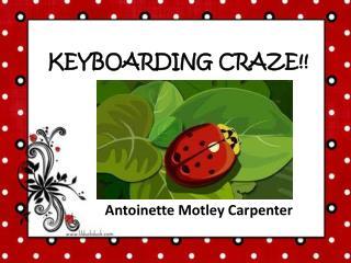 KEYBOARDING CRAZE!!