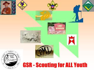 GSR - Scouting for ALL Youth