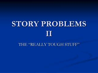 STORY PROBLEMS II