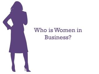 Who is Women in Business?
