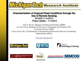 Colin N.  Brooks,  Michigan  Tech Research Institute (MTRI )