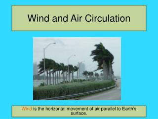 Wind and Air Circulation