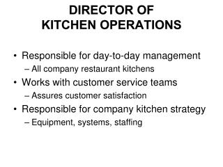 Director of  Kitchen  Operations