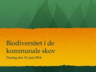 Biodiversitet i de kommunale skov