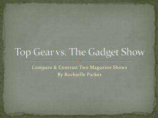 Top Gear vs. The Gadget Show