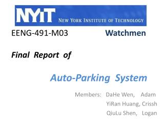 EENG-491-M03   Watchmen Final  Report  of  Auto-Parking  System