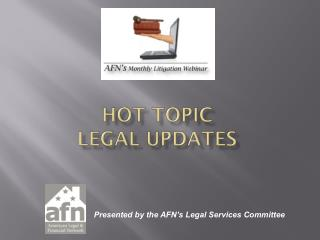 HOT TOPIC LEGAL  UPDATES