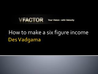 How to make a six figure income