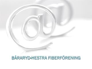 B�raryd-Hestra fiberf�rening