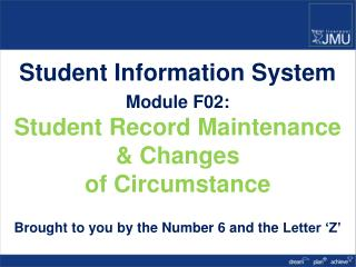 Student Information System Module F02: Student Record Maintenance & Changes  of Circumstance