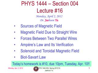 PHYS 1444 � Section  004 Lecture  #16