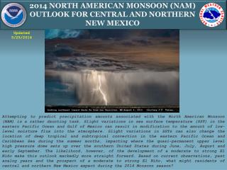 2014 North American Monsoon (NAM) Outlook for Central and Northern  New Mexico