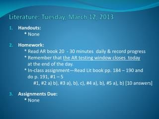 Literature: Tuesday, March 12, 2013