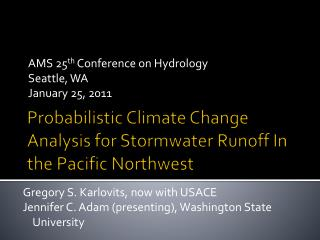 Probabilistic Climate Change Analysis for  Stormwater  Runoff In the Pacific Northwest
