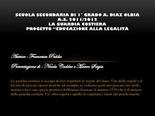 Autrice : Francesca Peddio Presentazione di : Nicola  Caddeo  e Marco  Sotgiu