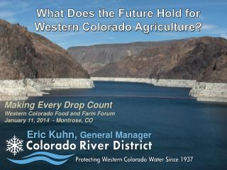 What Does the Future Hold for Western Colorado Agriculture?