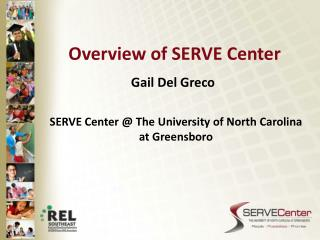 Overview of SERVE Center