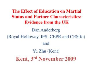 The Effect of Education on Martial Status and Partner Characteristics: Evidence from the UK