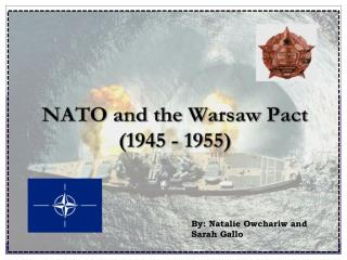Formation of NATO/Warsaw Pact