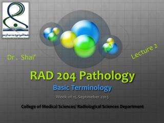 RAD 204 Pathology Basic Terminology