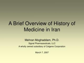 A Brief Overview of History of Medicine in Iran