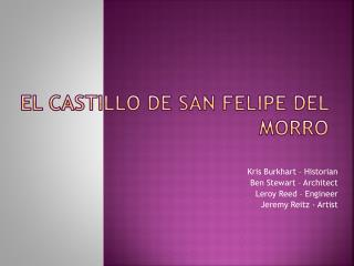 El Castillo de San Felipe Del Morro