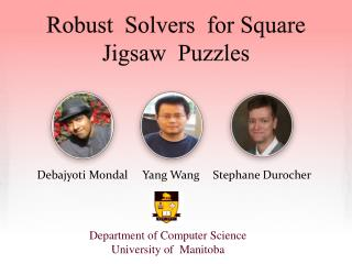 Robust   Solvers  for Square  Jigsaw  Puzzles