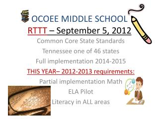 OCOEE MIDDLE SCHOOL RTTT  – September 5, 2012