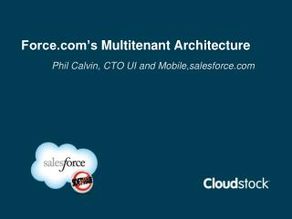 Force.com's  Multi t enant  Architecture