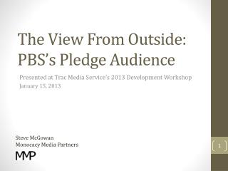 The View From Outside:  PBS's Pledge Audience
