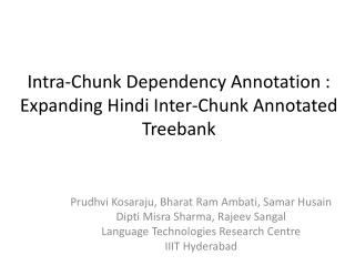 Intra-Chunk Dependency Annotation : Expanding Hindi Inter-Chunk Annotated Treebank