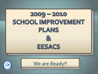 2009   2010  School Improvement Plans   EESACs