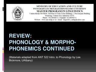 Review: Phonology &  Morpho -phonemics continued