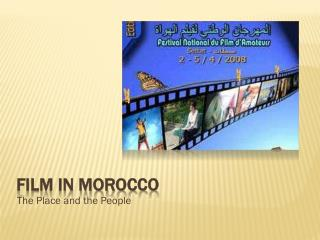 FILM IN MOROCCO