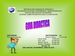 "REPÚBLICA BOLIVARIANA DE VENEZUELA       UNIVERSIDAD NACIONAL EXPERIMENTAL ""SIMÓN RODRÍGUEZ"""