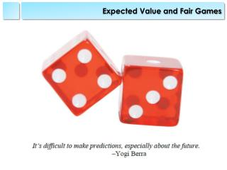 Expected Value and Fair Games