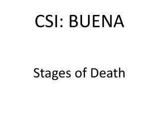 CSI: BUENA