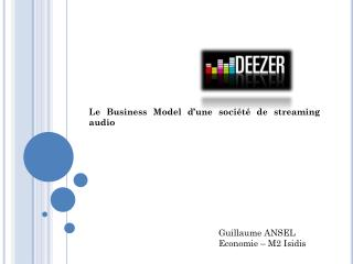 Le  Business Model  d'une société de  streaming  audio