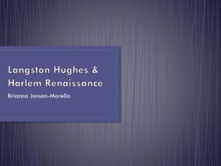 Langston Hughes & Harlem Renaissance