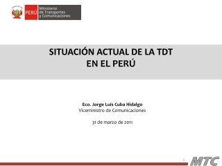 Situación actual de la  TDT  EN  EL PERÚ