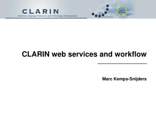 CLARIN  web services and workflow