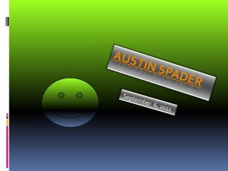 Austin  S pader
