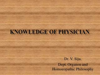 KNOWLEDGE OF PHYSICIAN