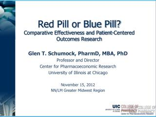 Red Pill or Blue Pill? Comparative Effectiveness and Patient-Centered Outcomes Research