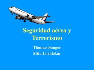 Seguridad a rea y Terrorismo
