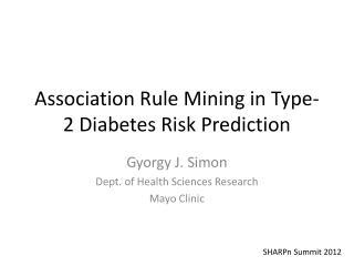Association Rule Mining in Type-2 Diabetes  Risk Prediction