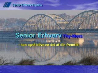 Senior  Erhverv  Thy-Mors