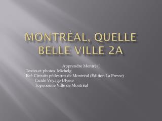Montréal,  quelle  belle  ville  2a