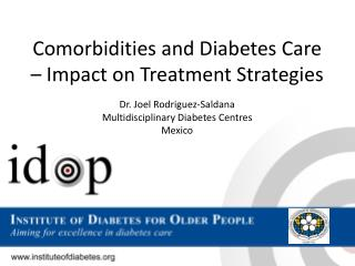 Comorbidities  and Diabetes Care – Impact on Treatment Strategies